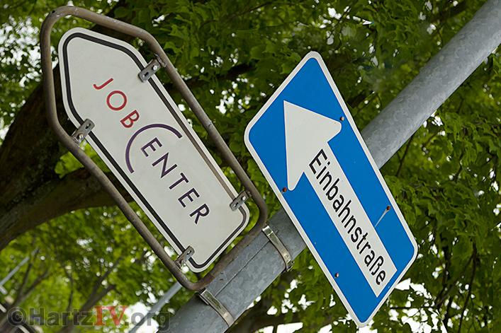 Einbahnstraße Jobcenter Hartz IV
